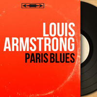 Louis Armstrong - Paris Blues (Original Motion Picture Soundtrack, Mono Version)