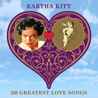 Eartha Kitt - 30 Greatest Love Songs