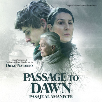 Diego Navarro - Passage To Dawn (Original Motion Picture Soundtrack)