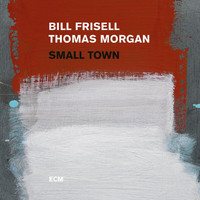 Bill Frisell - Small Town