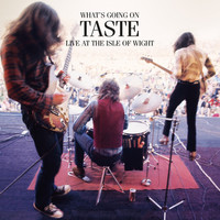 Taste - What's Going On: Live At The Isle Of Wight