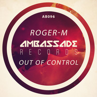 Roger-M - Out of Control