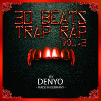 Denyo - 30 TRAP RAP BEATS, Vol. 2 (Instrumental Version)