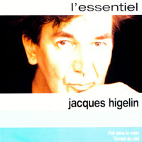 Jacques Higelin - Higelin L'essentiel