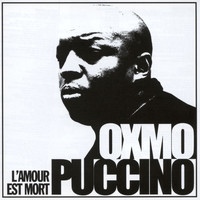 Oxmo Puccino - L'amour est mort