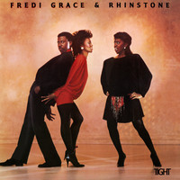 Fredi Grace & Rhinstone - Tight (Expanded Version)