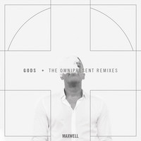 Maxwell - Gods (Remixes)