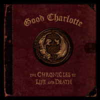 "Good Charlotte - The Chronicles of Life and Death (""DEATH"" Version)"