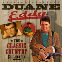 Duane Eddy - The Classic Country Collection