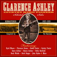 Clarence Ashley - Country Music Pioneer
