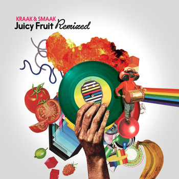 Kraak & Smaak - Juicy Fruit Remixed