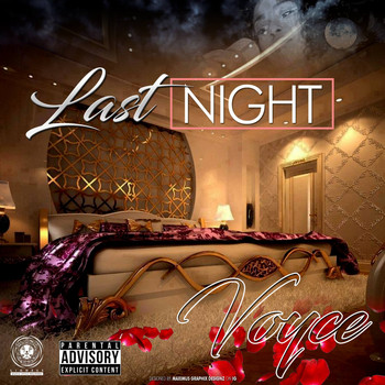 Voyce - Last Night (Explicit)