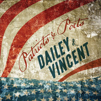 Dailey & Vincent - Patriots and Poets