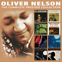 Oliver Nelson - The Complete Prestige Collection