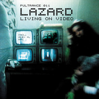 Lazard - Living on Video (House Edition)