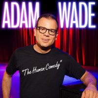 Adam Wade - The Human Comedy (Explicit)