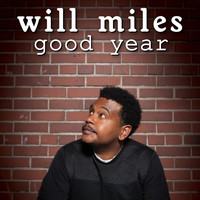 Will Miles - Good Year (Explicit)