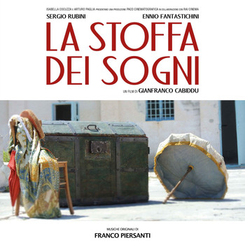 Franco Piersanti - La stoffa dei sogni (Original Motion Picture Soundtrack)