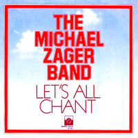 Michael Zager Band - Let's All Chant - Single