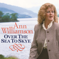 Ann Williamson - Over the Sea to Skye