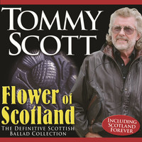Tommy Scott - Flower of Scotland