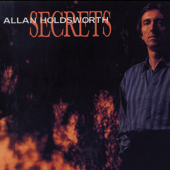 Allan Holdsworth - Secrets (Remastered)