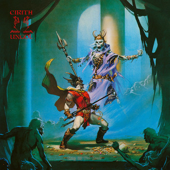 Cirith Ungol - King of the Dead (Ultimate Edition)
