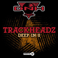 Trackheadz - Deep in U (Explicit)