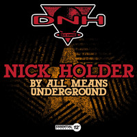 Nick Holder - By All Means Underground