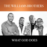 The Williams Brothers - What God Does