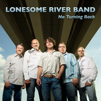 Lonesome River Band - No Turning Back
