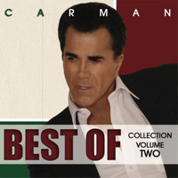 Carman - Best Of Collection, Vol. 2