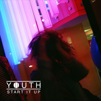 Youth - Start It Up