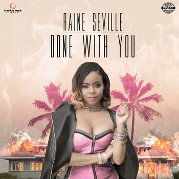 Raine Seville - Done with You