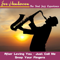 Joe Henderson - The Soul Jazz Experience