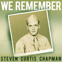 Steven Curtis Chapman - We Remember