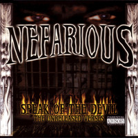 Nefarious - Speak of The Devil (The Unreleased Verses [Explicit])