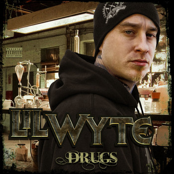 Lil Wyte - Drugs (Explicit)