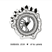 Barbara Jean - It's Love