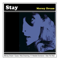 Stay - Mersey Dream