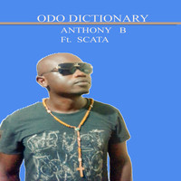 Anthony B - ODO Dictionary