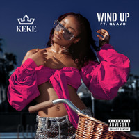 Keke Palmer - Wind Up (Explicit)