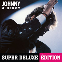 Johnny Hallyday - Johnny à Bercy (Live / 1987 / Super Deluxe Edition)