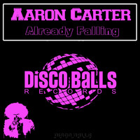 Aaron Carter - Already Falling