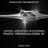 Contra Communem Opinionem - Photo Transduction EP