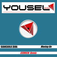 Giancarlo Zara - Moving On (Cedrich Remix)