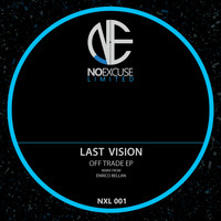 Last Vision - Off Trade EP