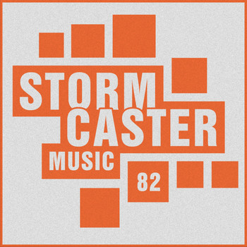 Various Artists - Stormcaster, Vol. 82