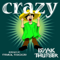 Isaak Thurber - Crazy