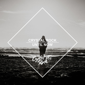 Various Artists - Crystal Rock - Until Now